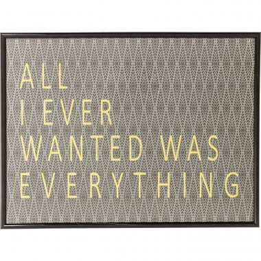 Tableau Frame All I Ever Wanted 41x31cm Kare Design