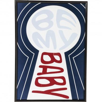 Tableau Frame Be My Baby 42x30cm Kare Design