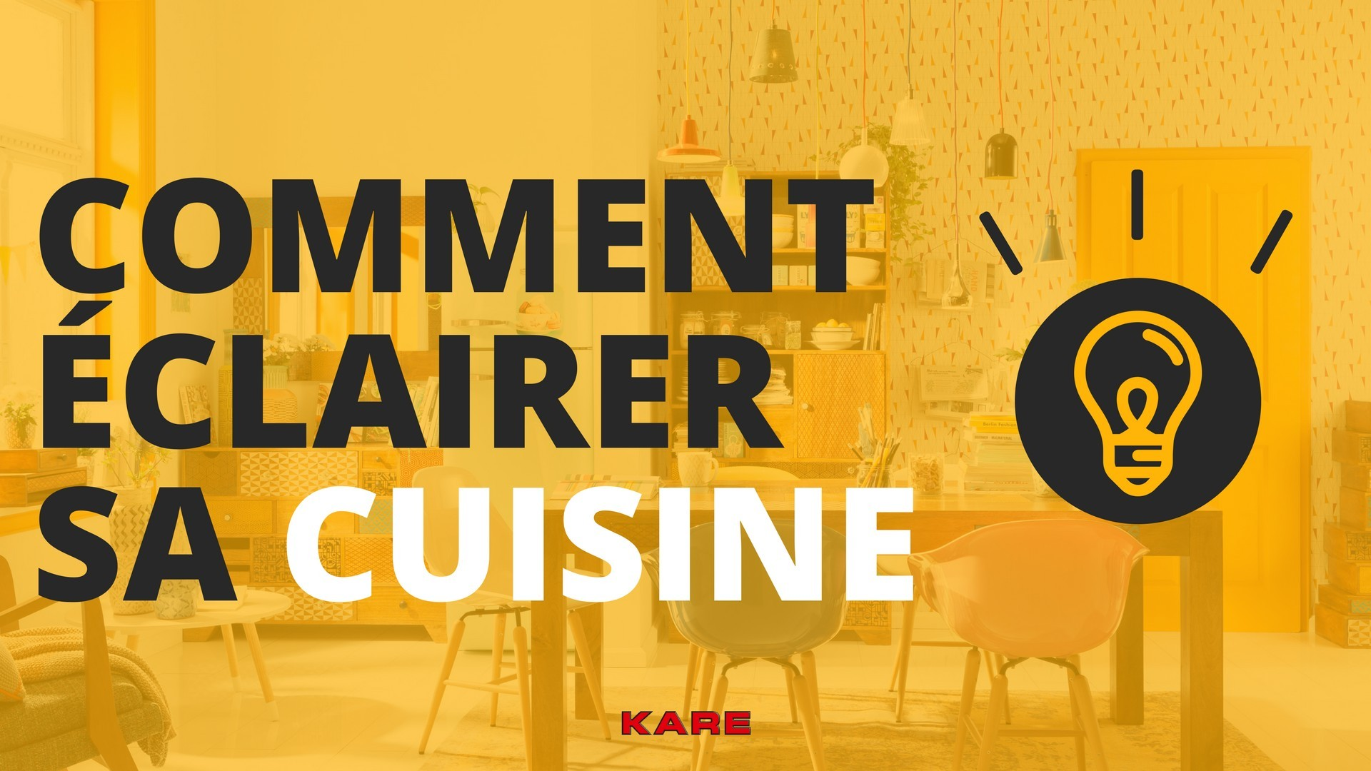 comment clairer sa cuisine kare click. Black Bedroom Furniture Sets. Home Design Ideas
